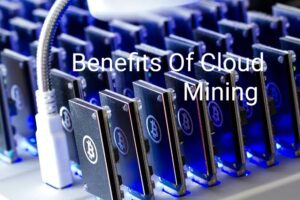 Benefits of cloud mining